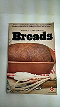 The Great Cooks' Guide to Breads 0394734211 Book Cover