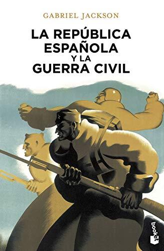 La República española y la guerra civil (Divulgación)
