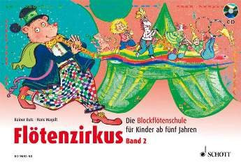 FLOETENZIRKUS 2 - arrangiert für Sopranblockflöte - mit CD [Noten / Sheetmusic] Komponist: BUTZ...