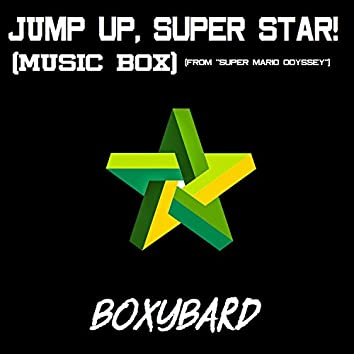 """Jump Up, Super Star! (Music Box) [From """"Super Mario Odyssey""""]"""