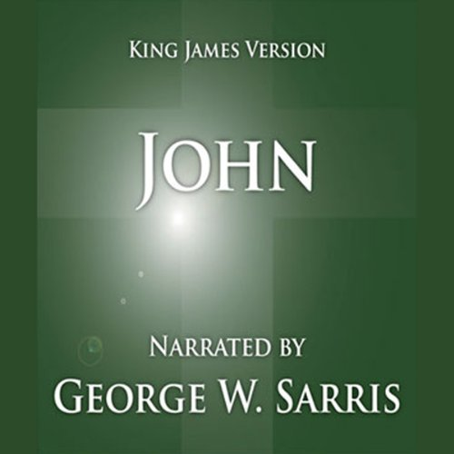 The Holy Bible - KJV: John                   By:                                                                                                                                 George W. Sarris (publisher)                               Narrated by:                                                                                                                                 George W. Sarris                      Length: 2 hrs and 6 mins     49 ratings     Overall 4.8