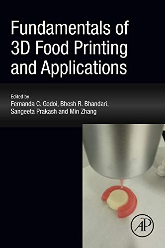 Fundamentals of 3D Food Printing and Applications (English Edition)