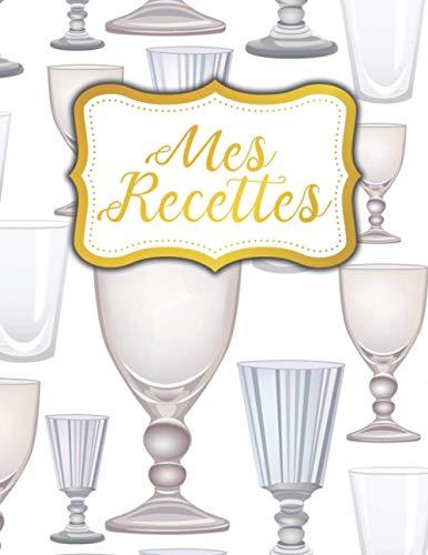 Mes Recettes: Mon premier livre de recettes pour Passionné de Cuisine
