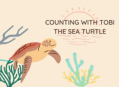 Counting with Tobi the Sea Turtle (English Edition)