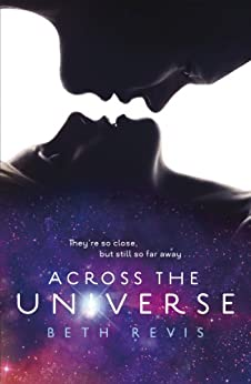 Across the Universe by [Beth Revis]