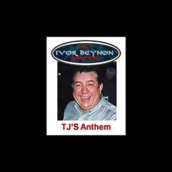TJ's Anthem