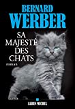 Sa majesté des chats - Format Kindle - 9782226447418 - 14,99 €