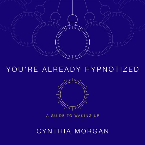 You're Already Hypnotized audiobook cover art