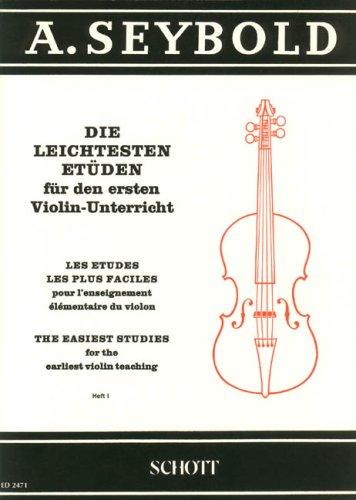 Die leichtesten Etüden: für den ersten Violin-Unterricht. Band 1. Violine. (Edition Schott)