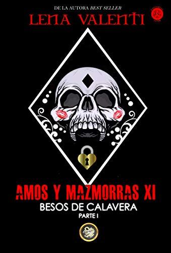 AMOS Y MAZMORRAS XI (Spanish Edition)