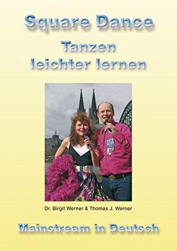 Square Dance - Tanzen leichter lernen: Basic und Mainstream in Deutsch