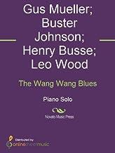 The Wang Wang Blues