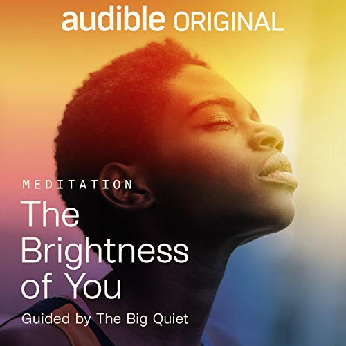 The Brightness of You Audiobook By The Big Quiet cover art