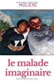 Le Malade imaginaire - Independently published - 09/02/2020