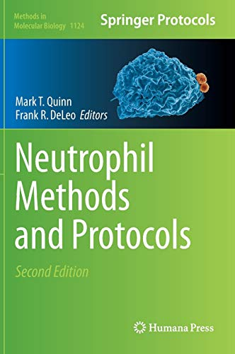 Neutrophil Methods and Protocols (Methods in Molecular Biology (1124), Band 1124)
