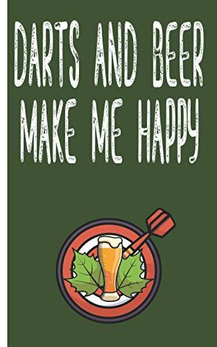 Darts and beer makes me happy - Cuaderno: Planificador | Diario | Bloc de notas | Copybook | Cuaderno con motivo de dardos | cuadros | Tamaño 5 'x 8' | más de 100 páginas |para anotar deseos y notas