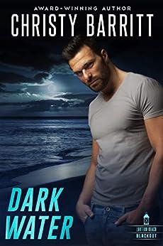 Dark Water (Lantern Beach Blackout Book 1) by [Christy Barritt]