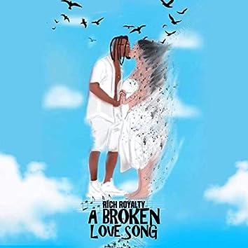 A Broken Love Song