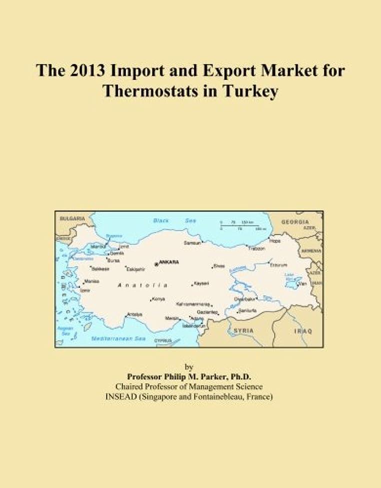 現金コイン引き出すThe 2013 Import and Export Market for Thermostats in Turkey