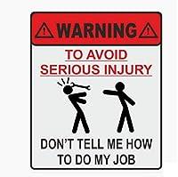車用ステッカー 警告あなたの仕事のステッカーを重大な傷害を避けるために行う方法 (Size : 1)