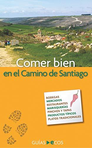 Comer bien en el Camino de Santiago
