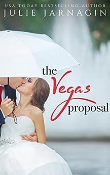 The Vegas Proposal by [Julie Jarnagin]