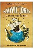 Nao Victoria. La Primera Vuelta al Mundo (EL HALCÓN MILENARIO)