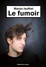 Le fumoir par Marius Jauffret
