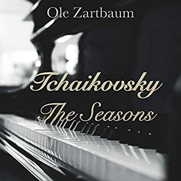 Tchaikovsky: The Seasons, 12 Pieces for Piano Op. 37A