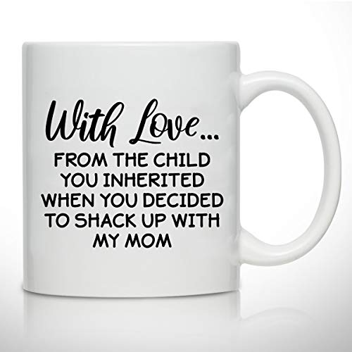 Novelty Coffee Mug for Stepdad- The Child You Inherited- Gift Idea for Stepfathers- Best Stepdad Gift- Gag Father's Day Gift- Funny Birthday Present for Bonus Dad From Stepdaughter, Stepson