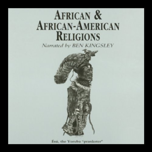 African and African-American Religions audiobook cover art