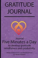 Gratitude journal: Journal Five minutes a day to develop gratitude, mindfulness and productivity By Simple Live 7085