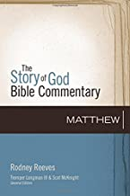 Matthew (The Story of God Bible Commentary)