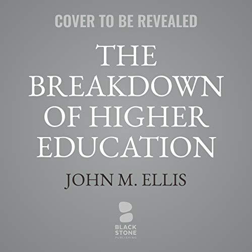 The Breakdown of Higher Education cover art