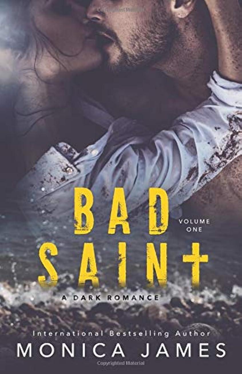 全体評論家抑制Bad Saint: All The Pretty Things Trilogy Volume 1