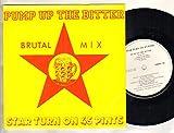 STAR TURN ON 45 PINTS - PUMP UP THE BITTER - 7 inch vinyl / 45