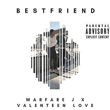 Bestfriend (feat. Valenteen Love)