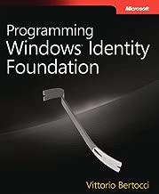 Programming Windows® Identity Foundation (Dev - Pro)