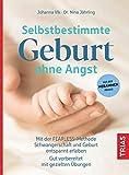 Selbstbestimmte Geburt ohne Angst: Mit der FEARLESS-Methode Schwangerschaft und Geburt entspannt erleben.