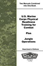 U.S. Marine Corps Physical Readiness Training for Combat Plus Jungle Operations
