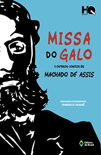Missa do galo e outros contos de Machado de Assis (HQ Brasil)
