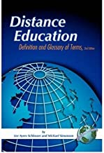 [ Distance Education: Definitions Glossary of Terms (Second Edition) (PB) [ DISTANCE EDUCATION: DEFINITIONS GLOSSARY OF TERMS (SECOND EDITION) (PB) BY Schlosser, Lee Ayers ( Author ) May-04-2006[ DISTANCE EDUCATION: DEFINITIONS GLOSSARY OF TERMS (SECOND EDITION) (PB) [ DISTANCE EDUCATION: DEFINITIONS GLOSSARY OF TERMS (SECOND EDITION) (PB) BY SCHLOSSER, LEE AYERS ( AUTHOR ) MAY-04-2006 ] By Schlosser, Lee Ayers ( Author )May-04-2006 Paperback