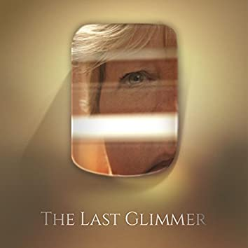 The Last Glimmer (Official Soundtrack)