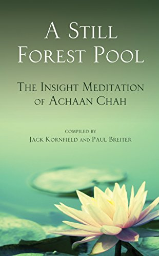 A Still Forest Pool: The Insight Meditation of Achaan Chah (Quest Book) (English Edition)