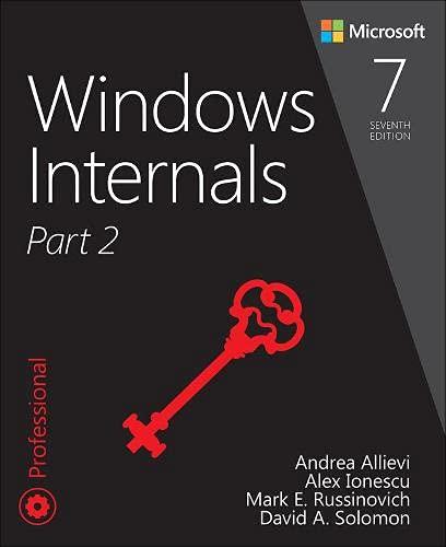 Windows Internals, Part 2 (Developer Reference)
