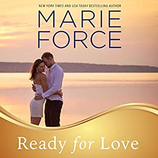 Ready for Love     Gansett Island Series, Book 3              Written by:                                                                                                                                 Marie Force                               Narrated by:                                                                                                                                 Holly Fielding                      Length: 7 hrs and 5 mins     2 ratings     Overall 5.0