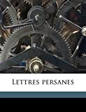 Lettres Persanes - Nabu Press - 21/08/2010