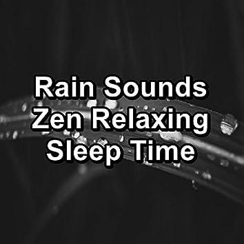 Rain Sounds Zen Relaxing Sleep Time