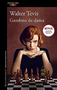 Gambito de dama par Walter Tevis