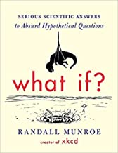 [By Randall Munroe ] What If?: Serious Scientific Answers to Absurd Hypothetical Questions (Hardcover)【2018】by Randall Munroe (Author) (Hardcover)